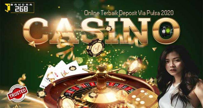 Daftar Situs Casino Online Deposit Pulsa Terpercaya